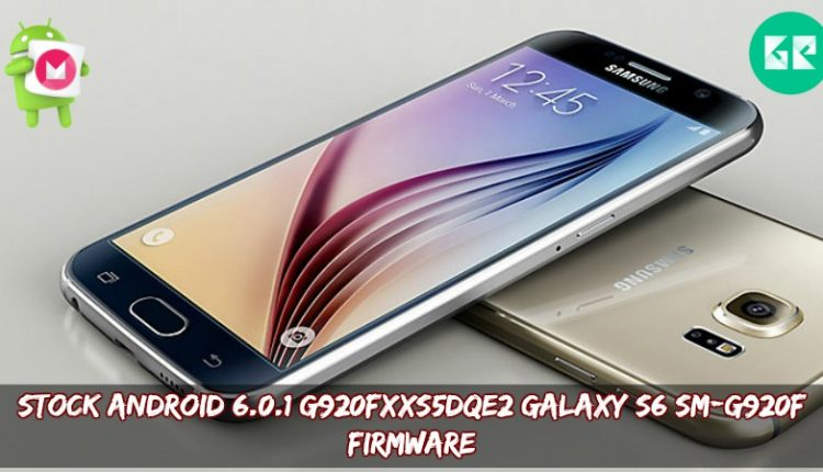 Stock Android 6.0.1 G920FxxS5DQE2 Galaxy S6 SM-G920F Firmware