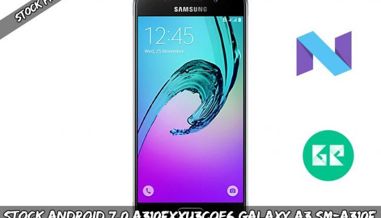 Stock Android 7.0 A310FXXU3CQE6 Galaxy A3 SM-A310F Firmware