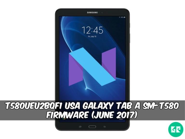 T580UEU2BQF1 USA Galaxy Tab A SM-T580 Firmware