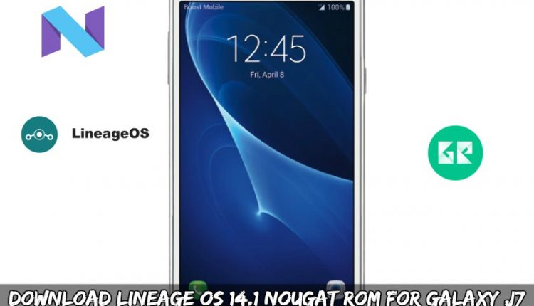 Download Lineage OS 14.1 Nougat ROM For Galaxy J7 SM-J700P