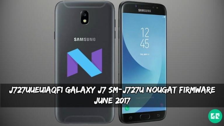 J727UUEU1AQF1 Galaxy J7 SM J727U Nougat Firmware - J727UUEU1AQF1 Galaxy J7 SM-J727U Nougat Firmware (June 2017)