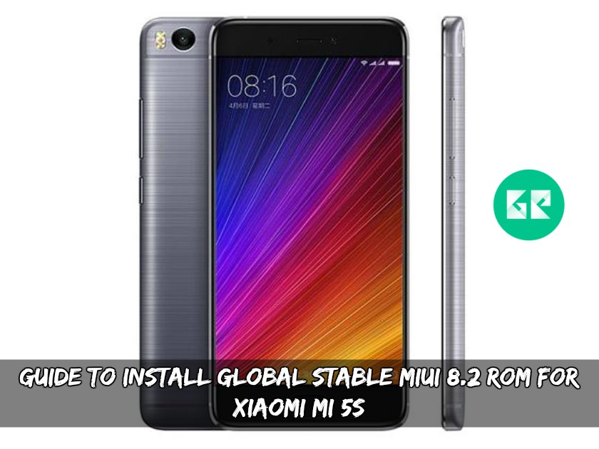 Download Mi 5 Mi 5s Mi Note 2 And Redmi Note 4 Stock: Guide To Install Global Stable MIUI 8.2 ROM For Xiaomi Mi 5S