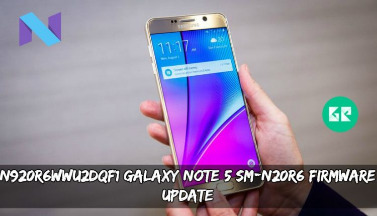 N920R6WWU2DQF1 Galaxy Note 5 SM-N20R6 Firmware Update