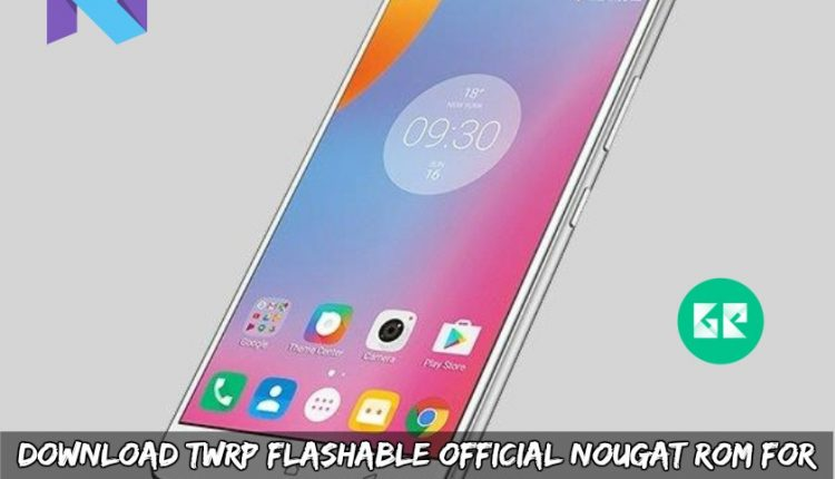 Download TWRP Flashable Official Nougat ROM For Lenovo K6 Note