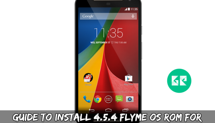 Guide To Install 4.5.4 Flyme OS ROM For Moto G2
