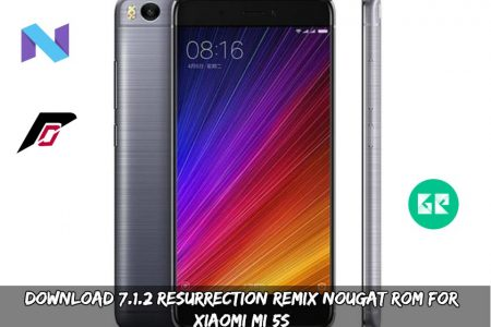 Download 7 1 2 Resurrection Remix Nougat ROM For Xiaomi MI 5S