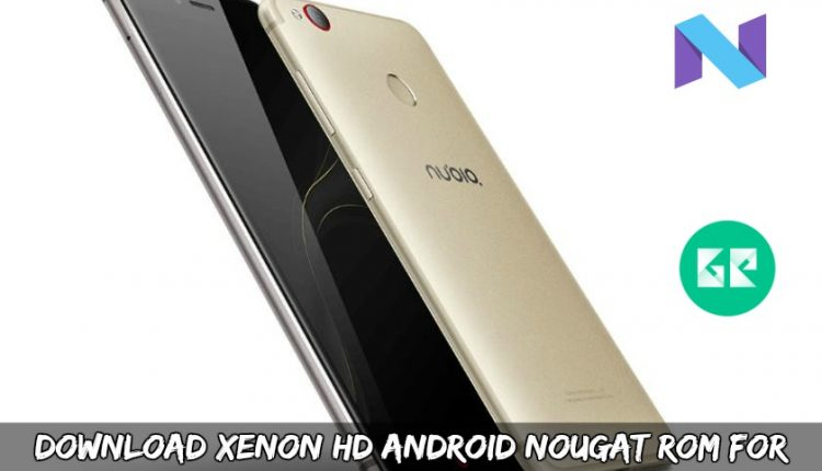 Download Xenon HD Android Nougat ROM For ZTE Nubia Z11 Mini