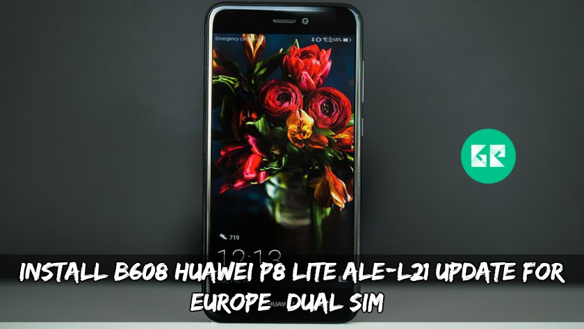 B608 Huawei P8 Lite ALE-L21 Update For Europe (Dual SIM)