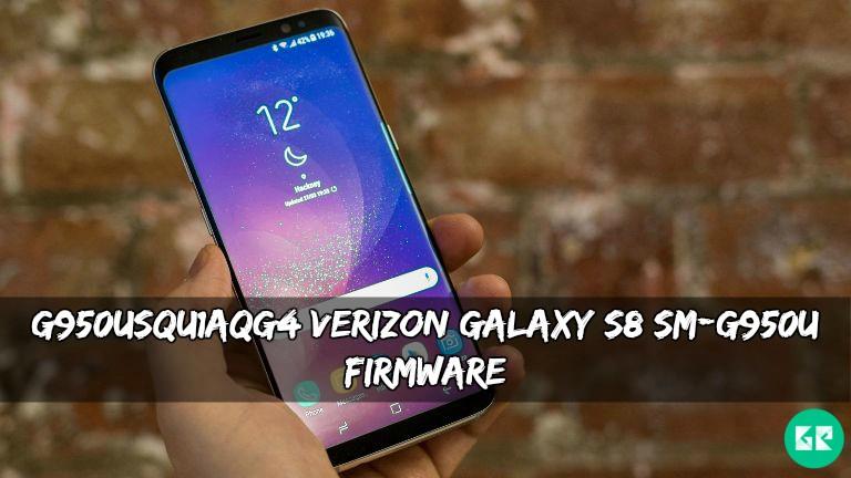 G950USQU1AQG4 Verizon Galaxy S8 SM-G950U Firmware (July 2017)