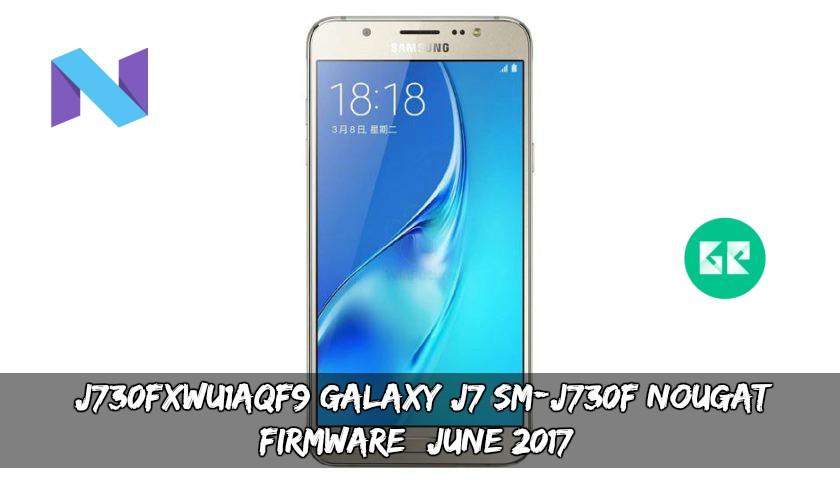 J730FXWU1AQF9 Galaxy J7 SM-J730F Nougat Firmware (June 2017)