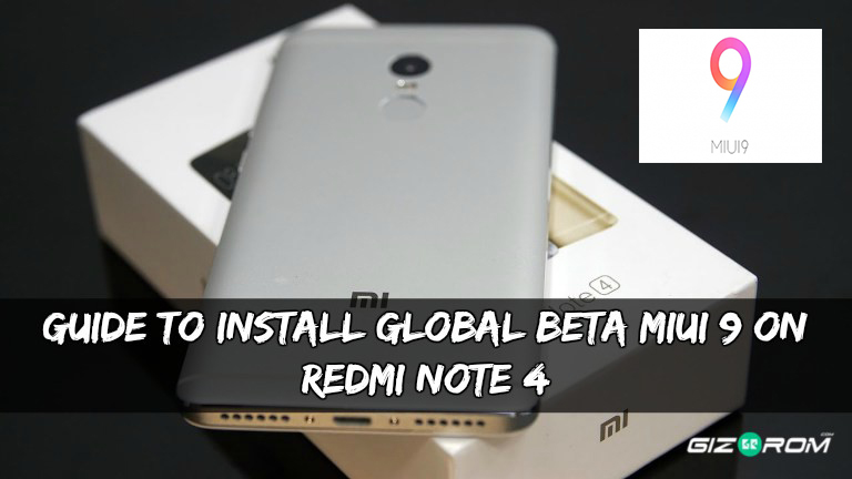 Global Beta MIUI 9 On Redmi Note 4