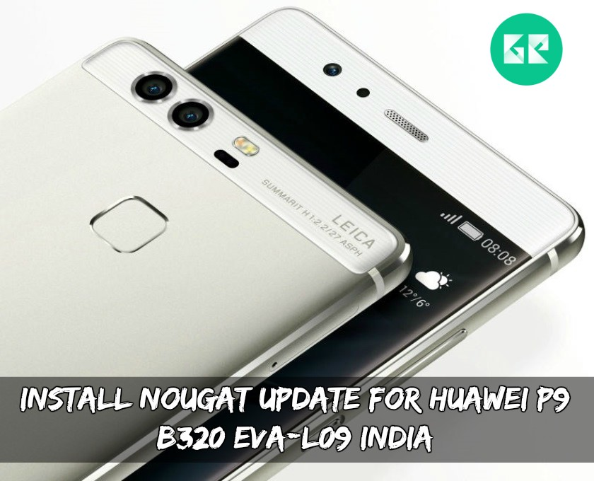 Nougat B320 Update For Huawei P9 EVA-L09