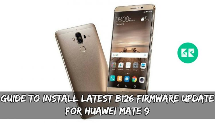Latest B126 Firmware Update For Huawei Mate 9