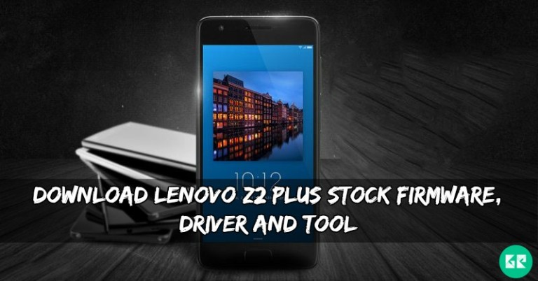Lenovo Z2 Plus Stock Firmware