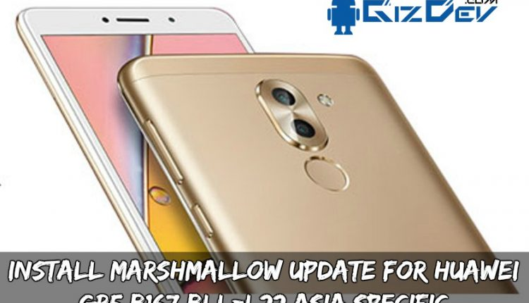 Install Marshmallow Update For Huawei GR5 B167 BLL-L22 Asia Specific