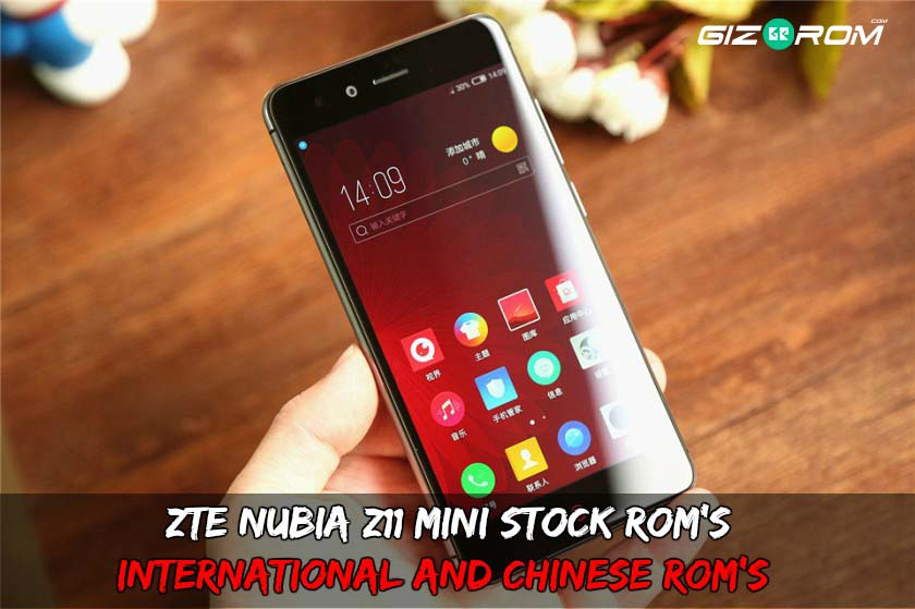 Nubia Z11 Mini Stock Rom's