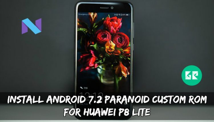 Install Android 7.2 Paranoid Custom ROM for Huawei P8 Lite