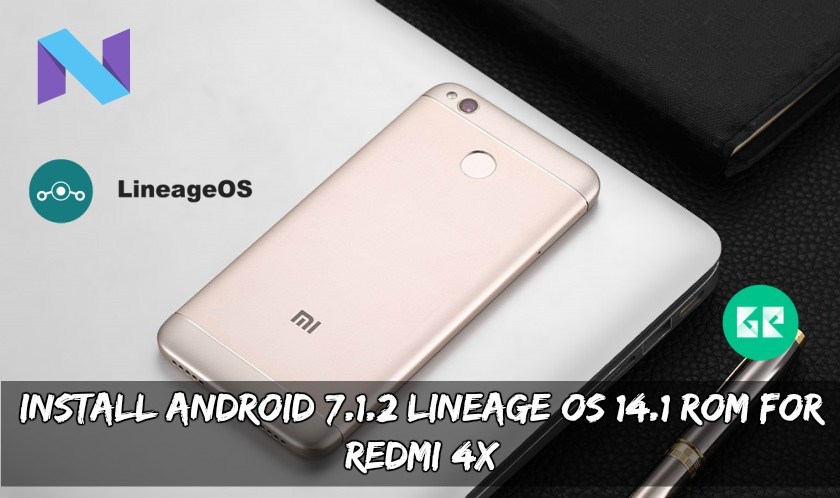 Install Android 7.1.2 Lineage OS 14.1 ROM for Redmi 4X