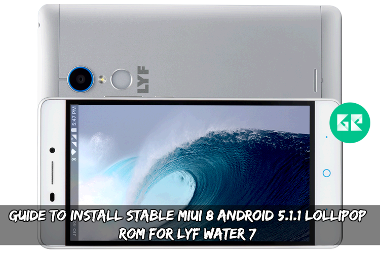 Install Stable Android 5 1 1 MIUI 8 ROM For LYF Water 7