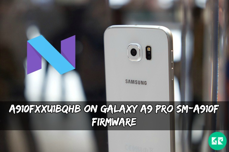 A910FXXU1BQHB On Galaxy A9 Pro SM-A910F Firmware