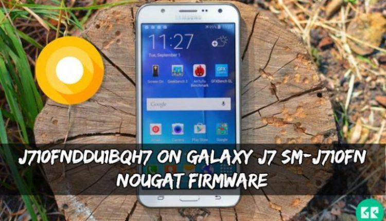 J710FNDDU1BQH7 Galaxy J7 SM-J710FN Nougat Firmware