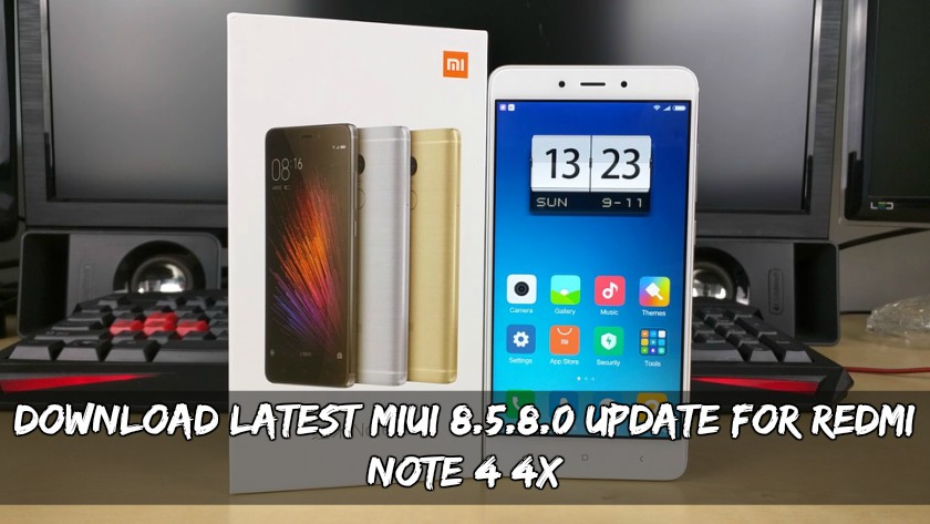 Latest MIUI 8.5.8.0 Update For Redmi Note 4 4X - Download Latest MIUI 8.5.8.0 Update For Redmi Note 4/4X