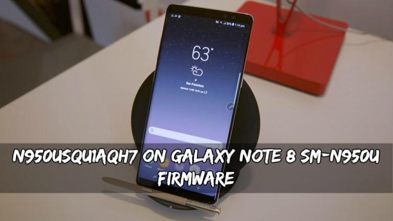 N950USQU1AQH7 On Galaxy Note 8 SM-N950U Firmware