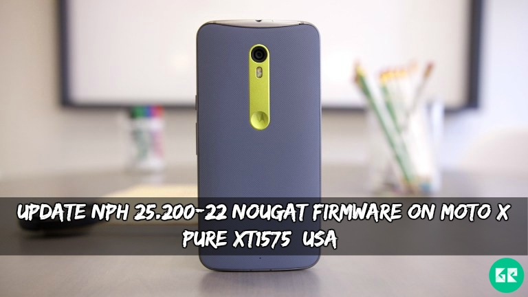 NPH 25.200-22 Nougat Firmware On Moto X Pure XT1575