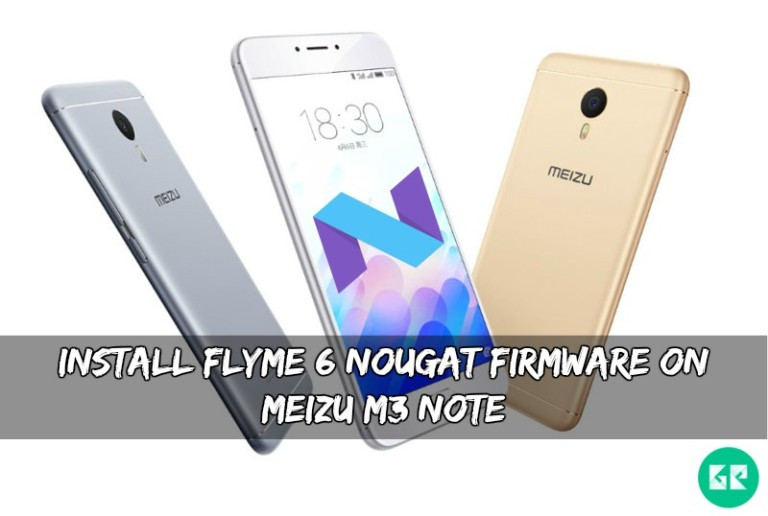 Flyme 6 Nougat Firmware On Meizu M3 Note