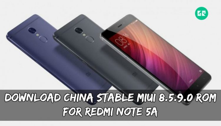 Download China Stable MIUI 8.5.9.0 ROM For Redmi Note 5A