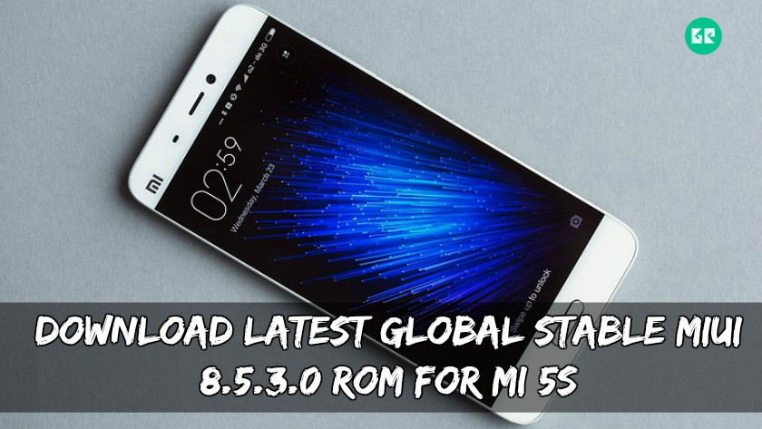 Latest Global Stable MIUI 8.5.3.0 ROM For MI 5S - Download Latest Global Stable MIUI 8.5.3.0 ROM For MI 5S