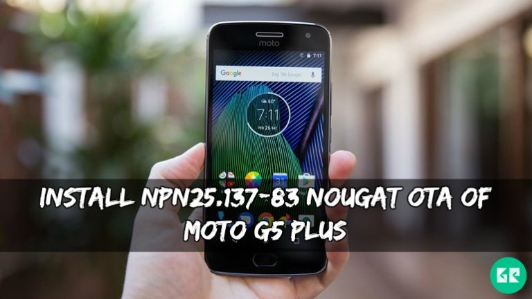 NPN25.137-83 Nougat OTA Of Moto G5 Plus