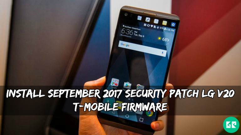 September 2017 Security Patch LG V20 T-mobile Firmware