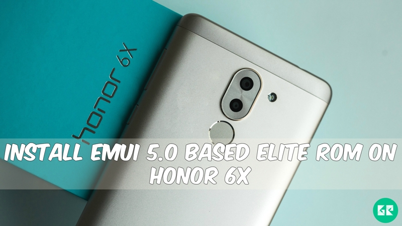 EMUI 5.0 Based Elite ROM On Honor 6X