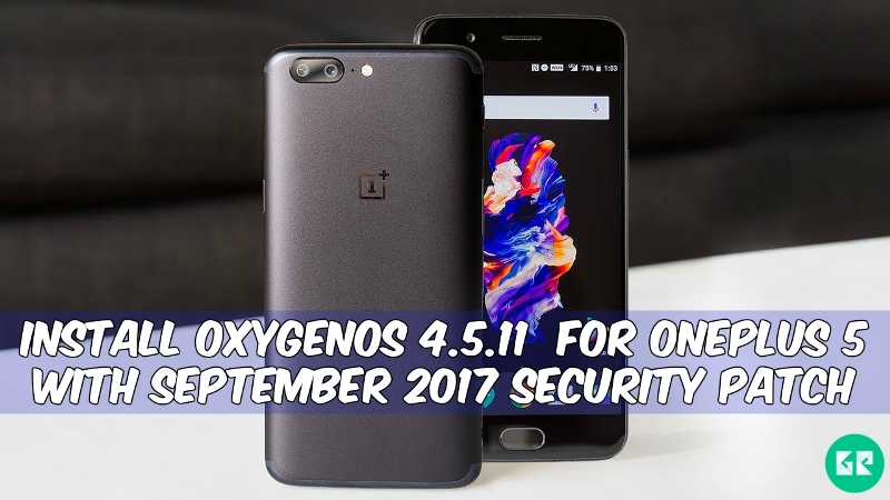 OxygenOS 4.5.11 for OnePlus 5 Security patch