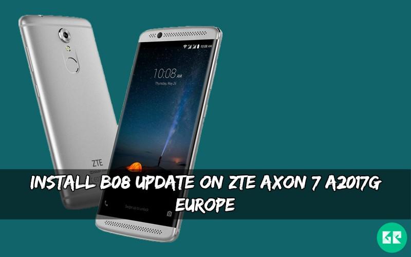 B08 Update On ZTE Axon 7 A2017G