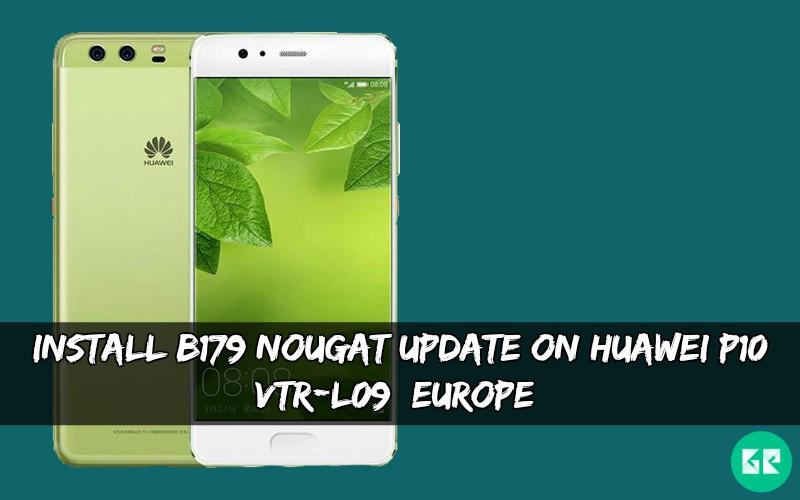 B179 Nougat Update On Huawei P10 VTR-L09