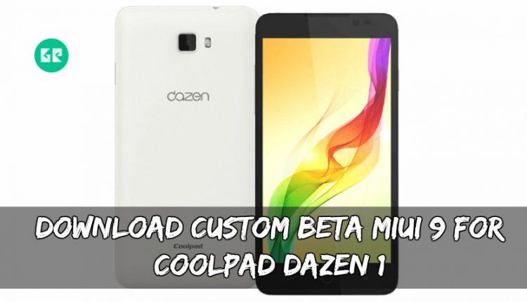 Download Custom BETA MIUI 9 For Coolpad Dazen 1