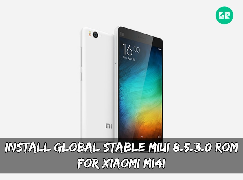 Install Global Stable MIUI 8 5 3 0 ROM For Xiaomi Mi4i