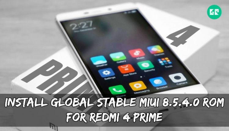 Install Global Stable MIUI 8.5.4.0 ROM For Redmi 4 Prime