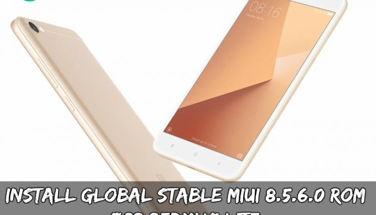Install Global Stable MIUI 8.5.6.0 ROM For Redmi Y1 Lite