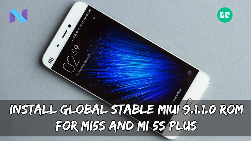 Global Stable MIUI 9.1.1.0 ROM For MI 5S/Plus