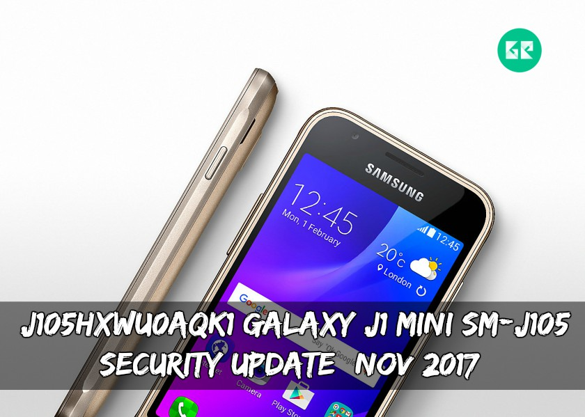 J105HXWU0AQK1 Galaxy J1 Mini SM-J105 Security Update (NOV 2017)