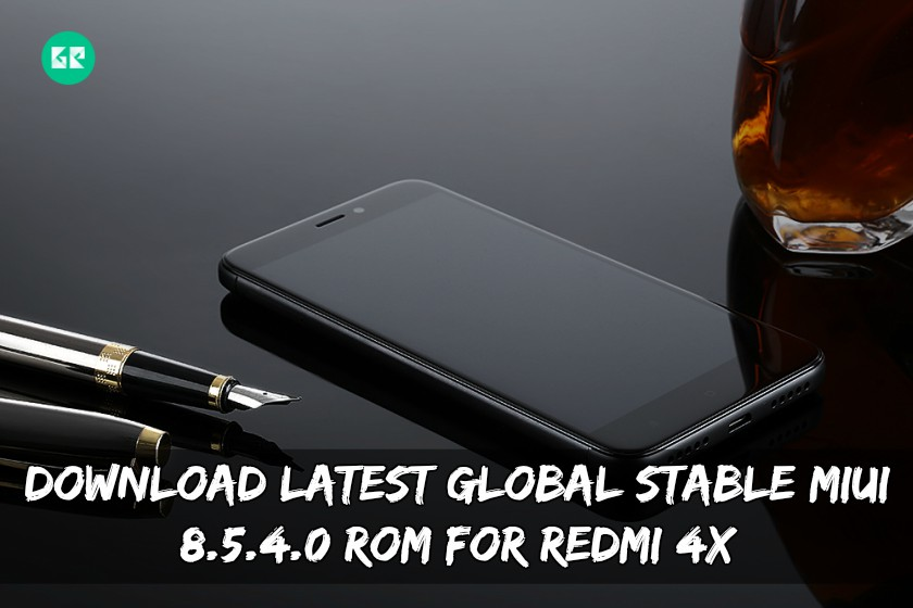 Download Latest Global Stable MIUI 8.5.4.0 ROM For Redmi 4X