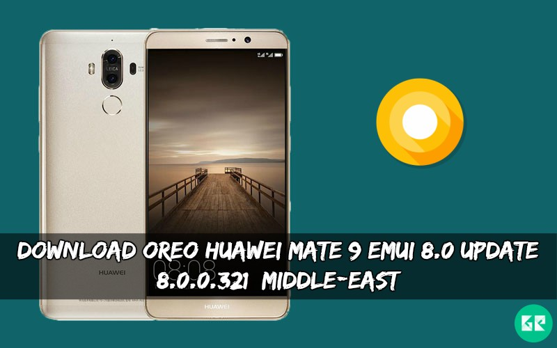 OREO Huawei Mate 9 EMUI 8.0 Update