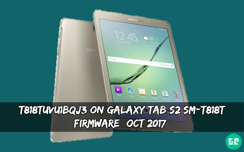 T818TUVU1BQJ3 On Galaxy Tab S2 SM-T818T Firmware