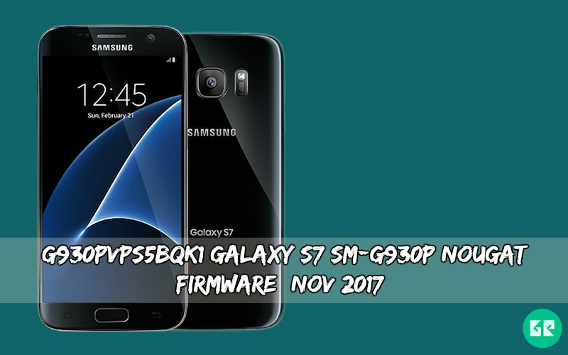 G930PVPS5BQK1 Galaxy S7 SM-G930P Nougat Firmware