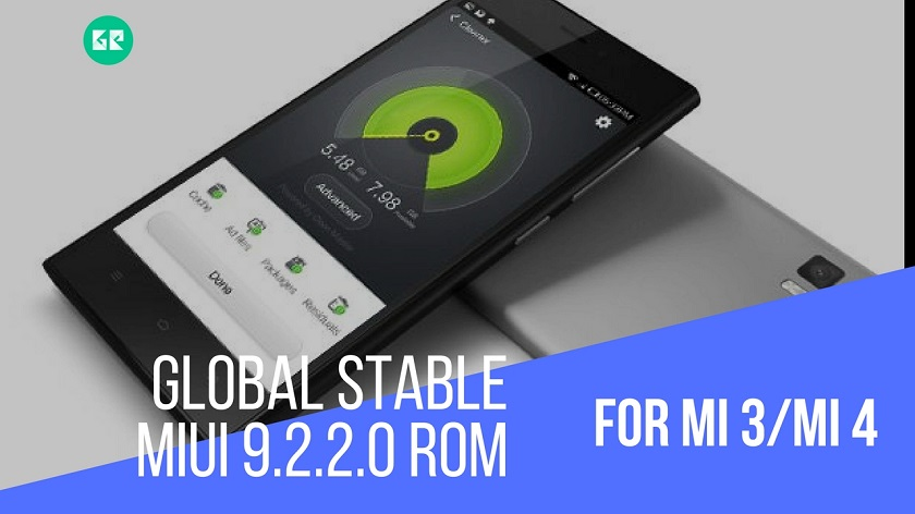 Download Global Stable MIUI 9.2.2.0 ROM For MI 3MI 4 1 - Download Global Stable MIUI 9.2.2.0 ROM For MI 3/MI 4
