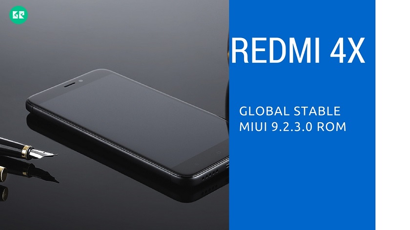 Download Global Stable MIUI 9.2.3.0 ROM For Redmi 4X - Download Global Stable MIUI 9.2.3.0 ROM For Redmi 4X