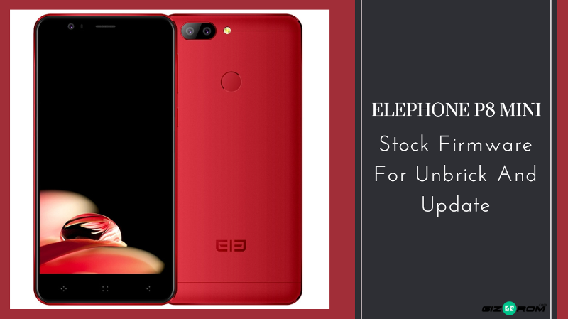 Elephone P8 Mini Stock Firmware For Unbrick And Update